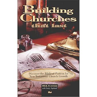 Building Churches That Last by Dick Iverson - 9780914936879 Book