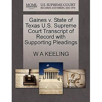 Gaines V. State of Texas U.S. Supreme Court Transcript of Record with