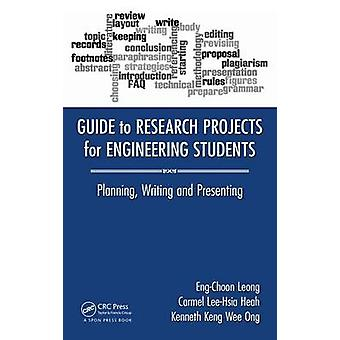 Guide to Research Projects for Engineering Students - Planning - Writi