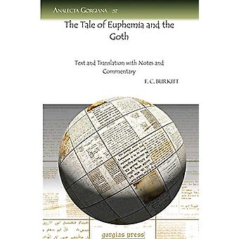 The Tale of Euphemia and the Goth - Text and Translation with Notes an