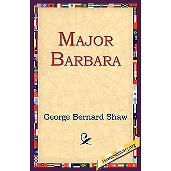 Major Barbara by George Bernard Shaw - 9781595402455 Book