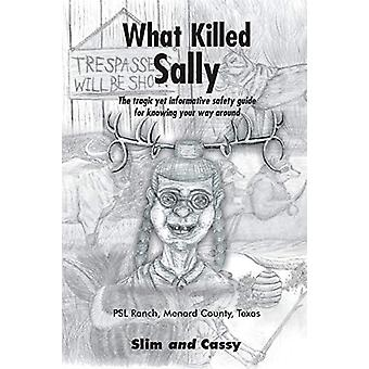 What Killed Sally by Slim and Cassy - 9781643007458 Book