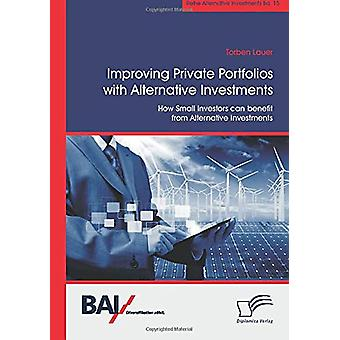 Improving Private Portfolios with Alternative Investments. How Small