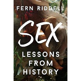 Sex Lessons From History