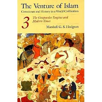 The Venture of Islam by Hodgson & Marshall G. S.