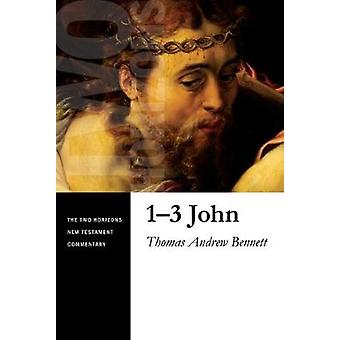 13 John Two Horizons New Testament Commentary