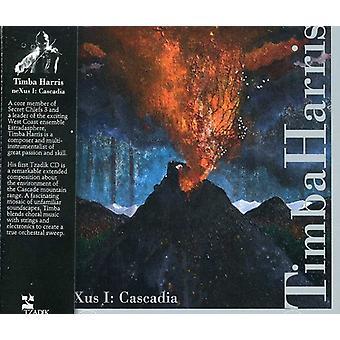 Nexus: Cascadia - Nexus I: Cascadia [CD] USA import