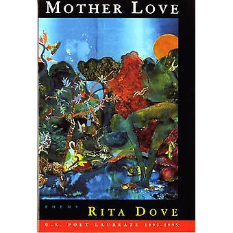 Matka miłości - wiersze przez Rita Dove - 9780393314441 książki