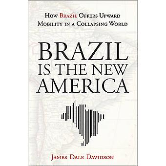 Brazil is the New America - How Brazil Offers Upward Mobility in a Col