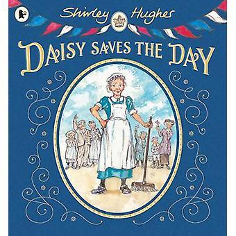 Daisy redder dagen af Shirley Hughes - Shirley Hughes - 978140636097