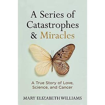 Eine Reihe von Katastrophen und Wunder - A True Story of Love - Wissenschaft