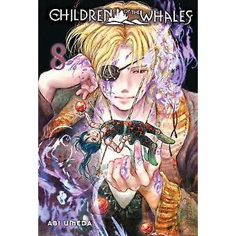 Children of the Whales - Vol. 8 by Children of the Whales - Vol. 8 -