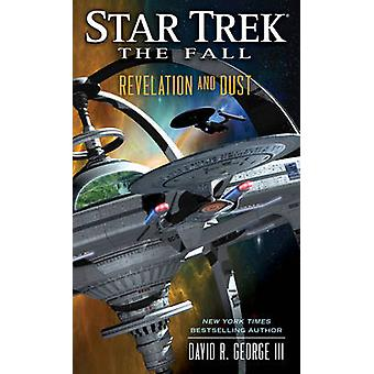 The Star Trek - The Fall - Revelation and Dust by David R. George - 978
