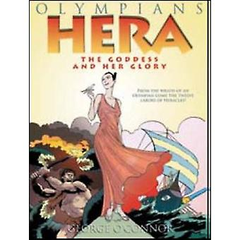 Hera - The Goddess and Her Glory by George O'Connor - 9781596434332 Bo