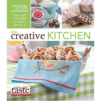 The Creative Kitchen - Over 100 Food Gifts to Make and Give by Leisure