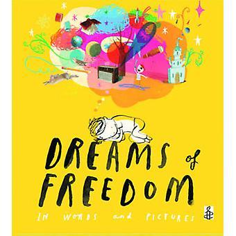 Dreams of Freedom by Amnesty International - 9781847804532 Book