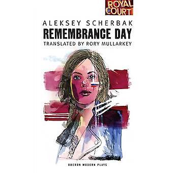 Gedenktag von Aleksey Scherbak - Rory Mullarkey - 9781849431057