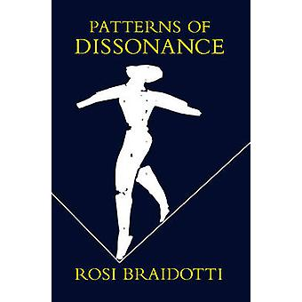 Patterns of Dissonance - Study of Women and Contemporary Philosophy by