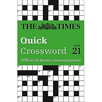 The Times Quick Crossword Book 21 (Times Mind Games)