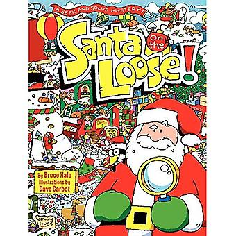 Santa auf dem losen!