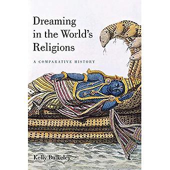 Sognando nelle religioni del mondo: una storia comparata