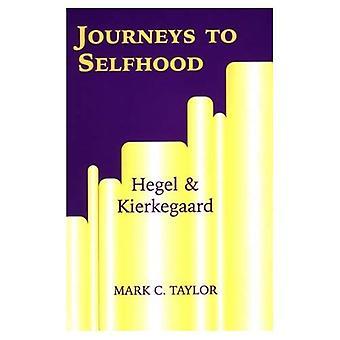 Journeys to Selfhood: Hegel and Kierkegaard (Perspectives in Continental Philosophy)