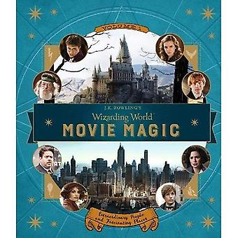 J.K. Rowlings Wizarding wereld: Movie Magic Volume One: buitengewone mensen en fascinerende plaatsen