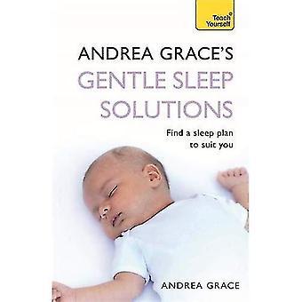 Andrea Graces mild sömn lösningar: Teach Yourself