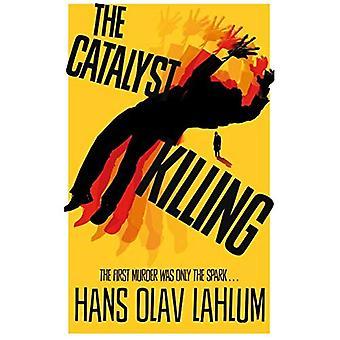 Het doden van de katalysator
