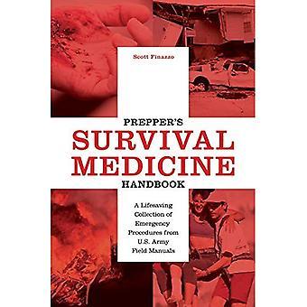 Prepper van Survival geneeskunde Handbook