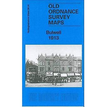 Bulwell 1913: Nottinghamshire Sheet 38.05 (Old Ordnance Survey Maps of Nottinghamshire)