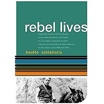 Haydee Santamaria (Rebel Lives)
