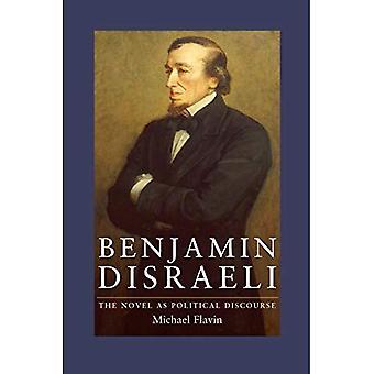 Benjamin Disraeli: Der Roman als politischen Diskurs