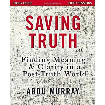 Opslaan waarheid Study Guide: Het vinden van betekenis en duidelijkheid in een wereld na waarheid