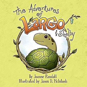 The Adventures of Largo and Shelby (Adventures of Largo)