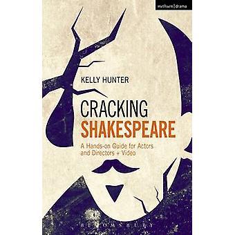 Shakespeare di fessurazione da Kelly Hunter