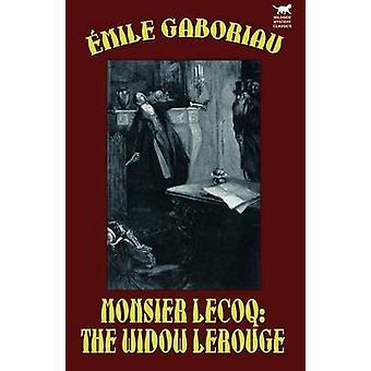 Monsieur LecoqThe Widow LeRouge by Gaboriau & Emile