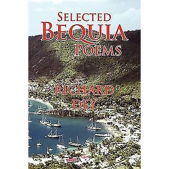 Valgte Bequia digte af Dey & Richard