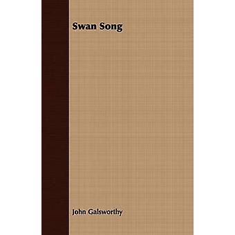 Canto del cigno di Galsworthy & John & Sir