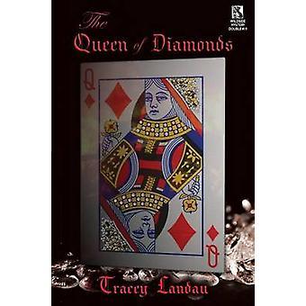 Drottningen av diamanter A psykologiska mysterium Lucky Duck affären A Sagan om mysteriet Wildside mysterium dubbel 19 av Landau & Tracey