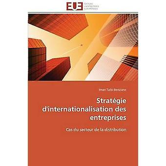 Stratgie dinternationalisation des entreprises by TAIBIBENZIANEI