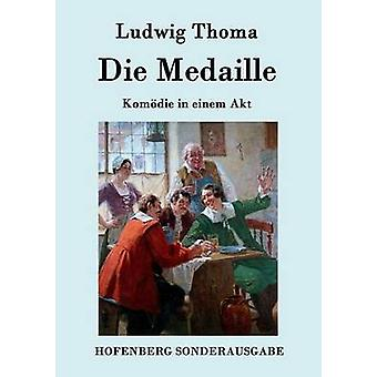 Mueren Medaille por Ludwig Thoma