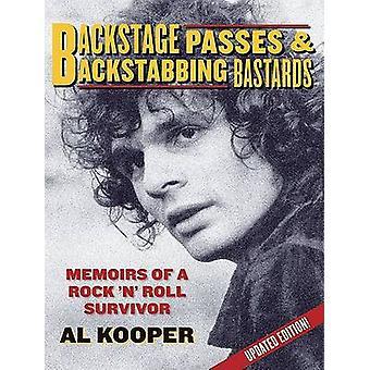 Backstage Passes and Backstabbing Bastards - Memoirs of a Rock 'n' Rol