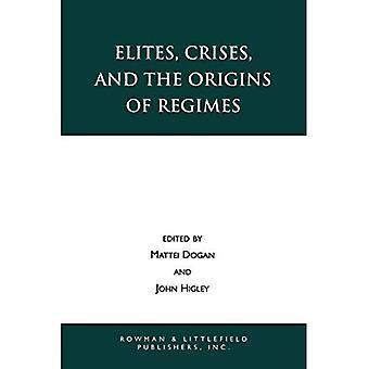Elites, Crises and the Origins of Regimes