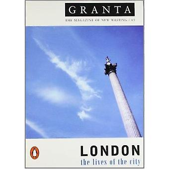 Granta 65 - London - the Lives of the City by Granta Mag - 97801401415