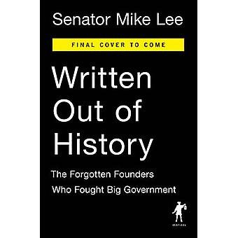 Written Out of History by Mike Lee - 9780399564451 Book