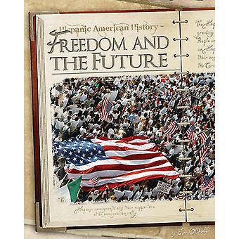Freedom and the Future by Jim Ollhoff - 9781617830563 Book