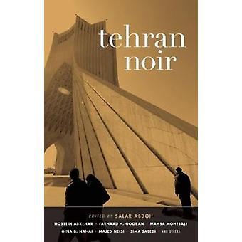 Tehran Noir by Salar Abdoh - 9781617753008 Book