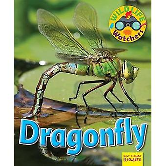 Wildlife Watchers - Dragonfly - 2017 by Ruth Owen - 9781911341246 Book