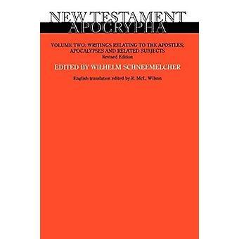 Nya testamentets apokryf - Volym 2 - Reviderad utgåva - Skrifter Relati